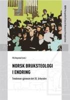 Norsk bruksteologi i endring
