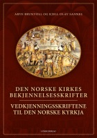 Den norske kirkes bekjennelsesskrifter = Vedkjenningsskriftene til Den norske kyrkja