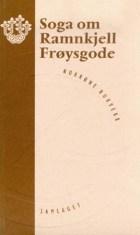 Soga om Ramnkjell Frøysgode