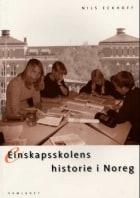 Einskapsskolens historie i Noreg