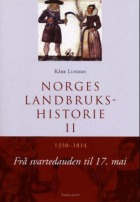 Norges landbrukshistorie. Bd. II