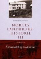 Norges landbrukshistorie. Bd. III
