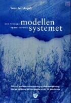 Den svenske modellen og det norske systemet