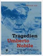Tragedien Umberto Nobile