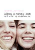 Lesbiske og homofile i møte med helse- og sosialtenesta