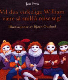 Vil den virkelige William være så snill å reise seg!