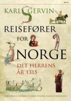 Reisefører for Norge det herrens år 1315