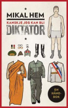 Kanskje jeg kan bli diktator