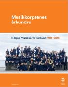 Musikkorpsenes århundre