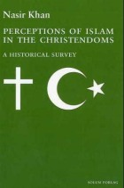 Perceptions of Islam in the Christendoms