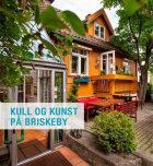 Kull og kunst på Briskeby