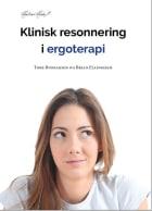 Klinisk resonnering i ergoterapi
