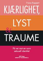 Kjærlighet, lyst & traume