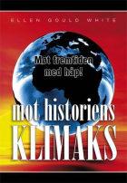 Mot historiens klimaks
