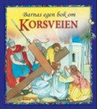 Barnas egen bok om korsveien