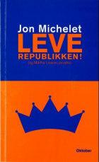 Leve republikken! (og Märtha Louises privatliv)