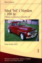 Med 'bil' i Norden i 100 år