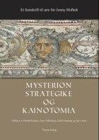 Mysterion, strategike og kainotomia
