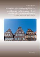 Historiske og sosiale betingelser for språkkontakt mellom nedertysk og skandinavisk i seinmiddelalderen