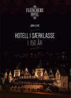 Hotell i særklasse i 150 år