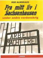 Fra mitt liv i Sachsenhausen under andre verdenskrig