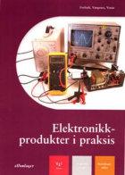 Elektronikkprodukter i praksis