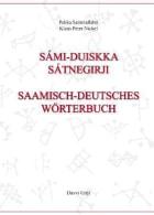 Sámi-duiskka sátnegirji = Saamisch-deutsches Wörterbuch