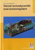 Teknisk termodynamikk med strømningslære