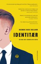 Identitær - en reise inn i Europas nye høyre