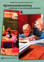 Hjemmeundervisning - starten på en ny utdanningsrevolusjon?