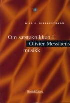 Om satsteknikken i Olivier Messiaens musikk
