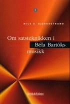 Om satsteknikken i Bela Bartoks musikk