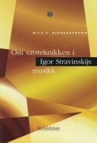 Om satsteknikken i Igor Stravinskijs musikk