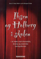 Ibsen og Holberg i skolen