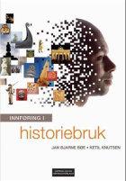 Innføring i historiebruk
