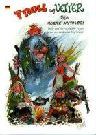 Troll og vetter fra norsk mytologi = Trolle und übernatürliche Wesen aus der nordischen Mythologie