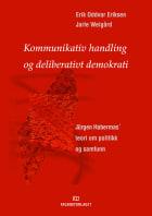 Kommunikativ handling og deliberativt demokrati