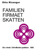 Familien, firmaet, skatten