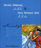 Herman Wildenvey og Hans Normann Dahl