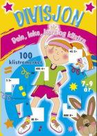 Divisjon. Dele, leke, lære og klistre. 100 klistremerker
