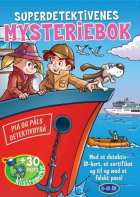 Superdetektivenes mysteriebok. Båttyvene. Med klistremerker, detektiv-id-kort, sertifikat og falskt pass