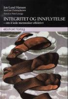 Integritet og innflytelse