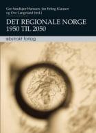 Det regionale Norge 1950 til 2050