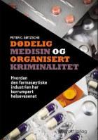 Dødelig medisin og organisert kriminalitet