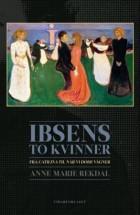Ibsens to kvinner