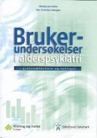 Brukerundersøkelser i alderspsykiatri - gjennomførbare og nyttige?