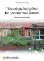 Tilrettelagte boligtilbud for personer med demens