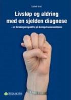 Livsløp og aldring med en sjelden diagnose