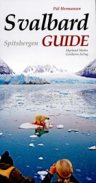 Svalbard guide = Spitsbergen guide