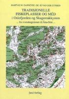 Tradisjonelle fiskeplasser og méd i Oslofjorden og Skagerrakkysten